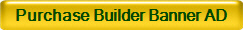 Purchase Builder Banner AD